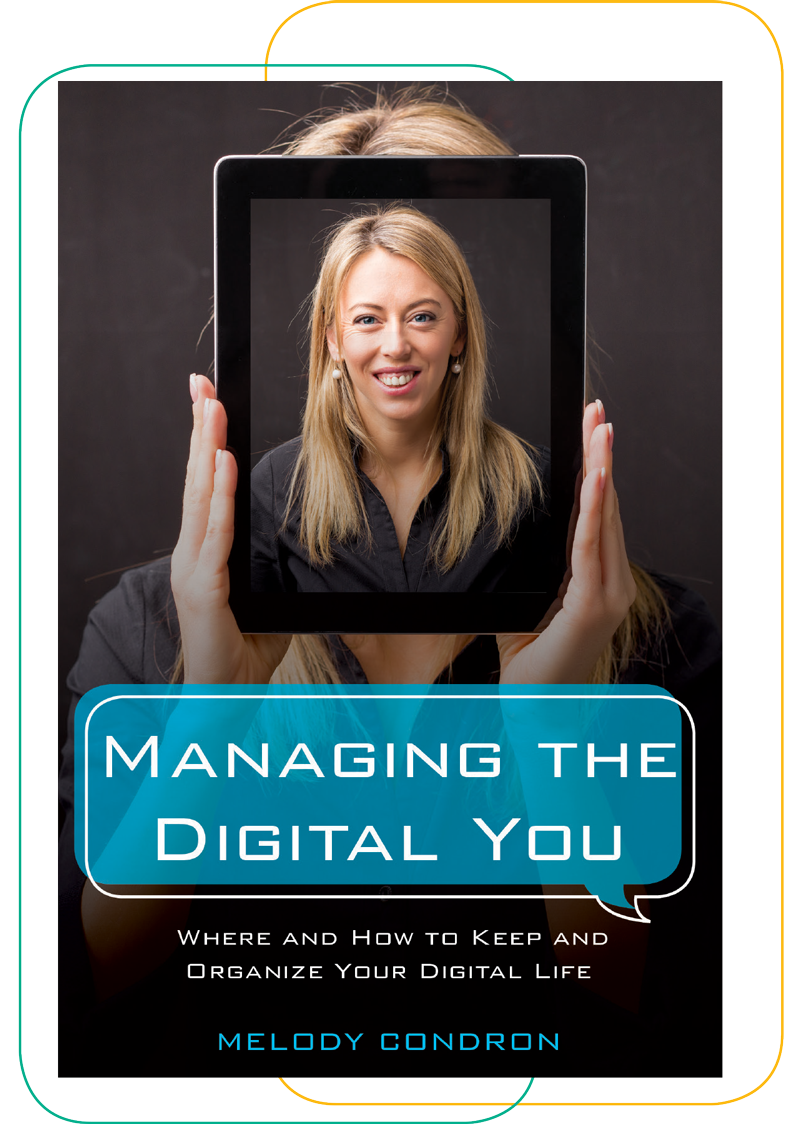 cover photo of the book Managing the Digital You: Where and How to Keep and Organize Your Digital Life