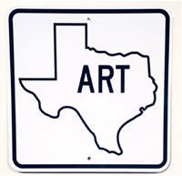 ART Texas Sign 2017 by Alton DuLaney. Reflective vinyl on metal.