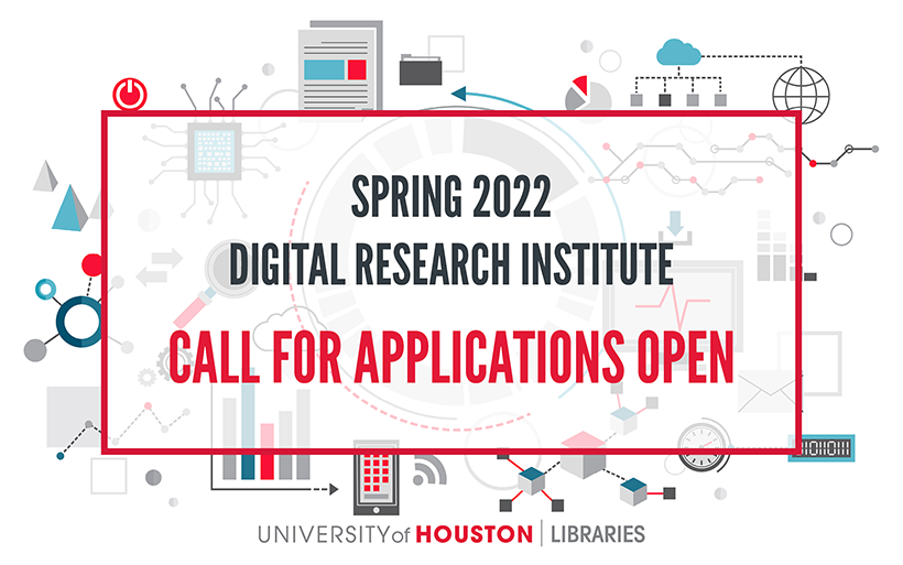 UH grad students are encouraged to apply to the Spring 2022 Digital Research Institute.