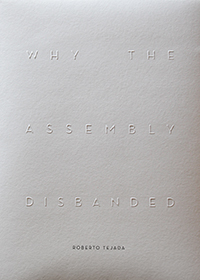 Why the Assembly Disbanded