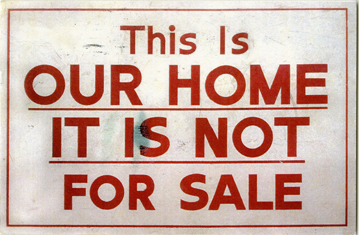 This Is Our Home, It Is Not For Sale